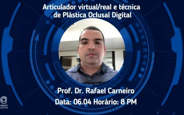 ABOD EDUCATION LIVE: Articulador virtual/real e técnica de Plástica Oclusal Digital